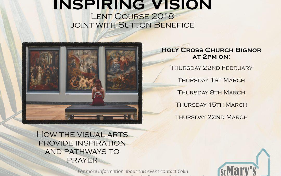 Inspiring Vision – Lent Course