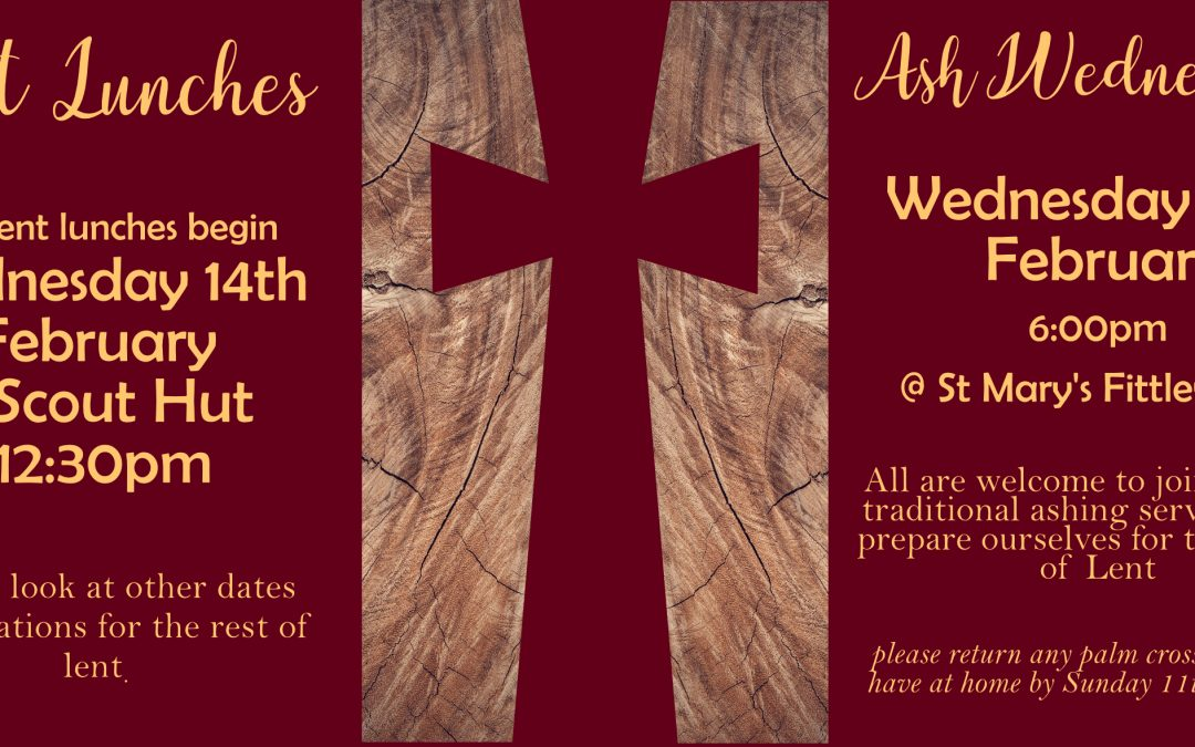 Ash Wednesday & Lent Lunches